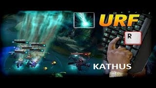 KATHUS URF -R LÀ CÓ MẠNG - BẤT TỬ VỚI CHẾ ĐỘ URF