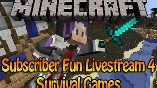 Minecraft Subscriber Fun Livestream 4 - Survival Games /w Podcrash