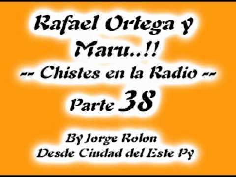38 El Cabezon - Rafael Ortega el Profe y Maru - Chiste en la Radio - Parte 38