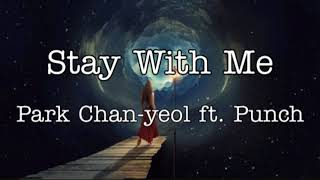 Park Chan-yeol ft. Punch - Stay With Me (Ost Goblin)