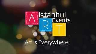Istanbul Art Events (Art Is Everywhere)