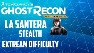 La santera-Ghost recon wildlands (extream difficulty) (stealth)