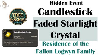 [ TREE OF SAVIOR ] Residence of the Fallen Legwyn Family : Candlestick & Faded Starlight Crystal