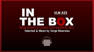 DEEP SOULFUL AFRO HOUSE MAY 2014 VLM #25