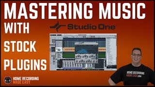 Presonus Studio One - Mastering with Stock Plugins