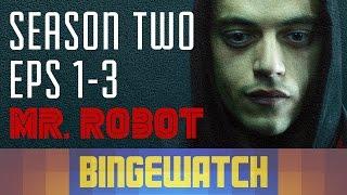 Mr Robot Season 2 Episodes 1-3 Reaction - Bingewatch