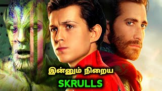 More MCU Characters are Actually Skrulls in FAR FROM HOME in Tamil