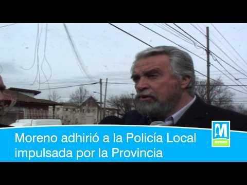 Moreno adhirió a la Policía Local impulsada por la Provincia