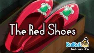 The Red Shoes | Fairy Tales | Hans Christian Andersen Story For Kids In HD | Bulbul Apps