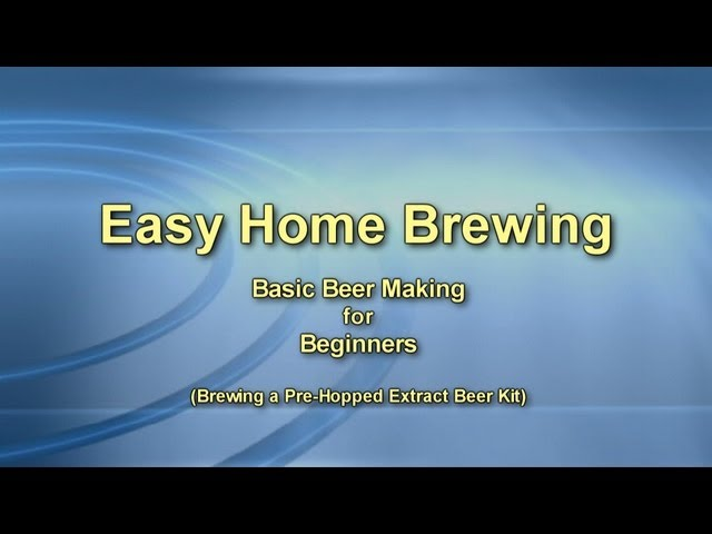 Easy Home Brewing - Basic Beer Making for Beginners (Back to Basics)