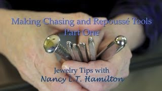 Making Chasing and Repoussé Tools: Part One