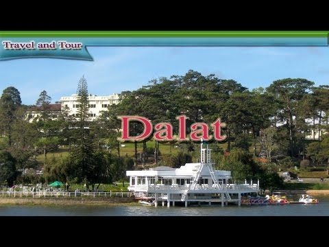 Dalat Vietnam Travel Video Guide  | Vietnam Dalat Tourism 2015