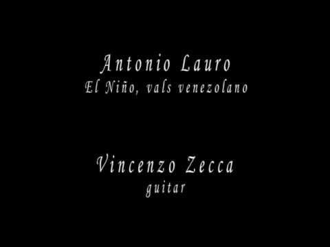 Antonio Lauro - El Nio El Nino - Vals Venezolano