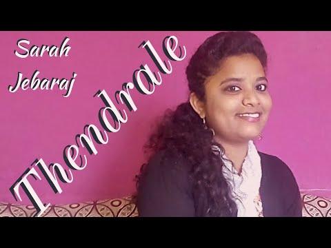 Thendrale - Sis. Sarah Jebaraj, Bangalore