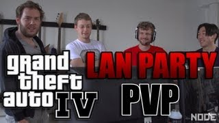 LAN Party: GTA IV PvP - NODE