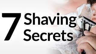 7 Shaving Secrets | Best Shave Of Your Life | Grooming Tips For Smooth Shave