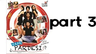 Yaar Pardesi - YAAR PARDESI | Full Punjabi Movie | Part 3 Of 7 | Latest Movies | Dhanveer - Ghuggi - Binnu Dhillon
