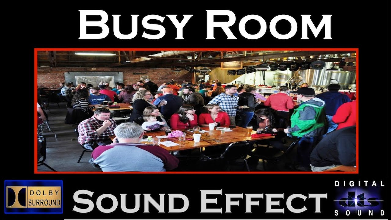 Busy Business Busy Room Sound Effect | Busy