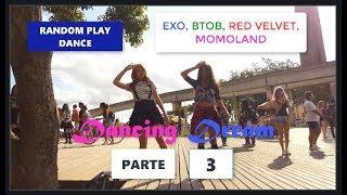 [Dancing kpop in public](Parte 3/3) Random play dance - Interação do Dancing Dream com o público