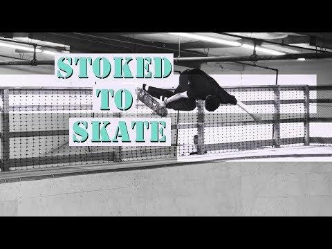 Stoked To Skate