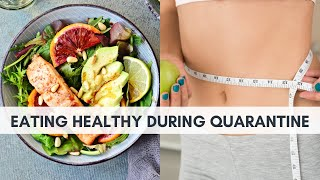 Clean Eating Tips While Quarantined or Isolated