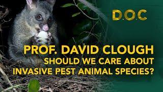 Should we care about invasive pest animal species? : Prof David Clough : DOC #028