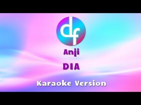 Anji - Dia (Karaoke/Lirik/Instrumental)