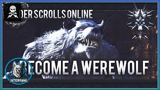 Elder Scrolls Online: How to Become a Werewolf With DeadStatix | 🔹UGB Member Showcase🔹