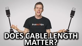 When Does Cable Length Matter?
