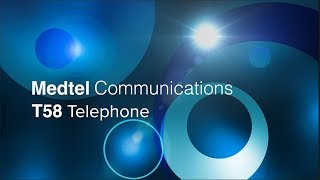 Medtel T58 Telephone Training