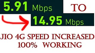How to increase jio 4g speed - Reliance Jio speed increase - 100% working - Jio trick