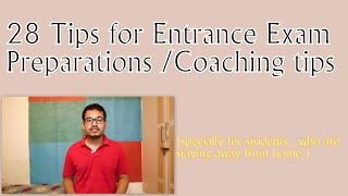 28 Entrance exam preparation tips/coaching tips - by Ankit Suniyal