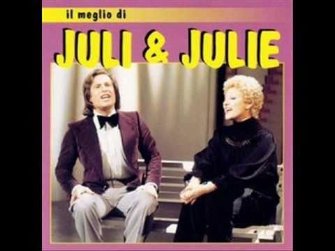 Juli E Julie* Juli & Julie - Noi Due E L'Amore