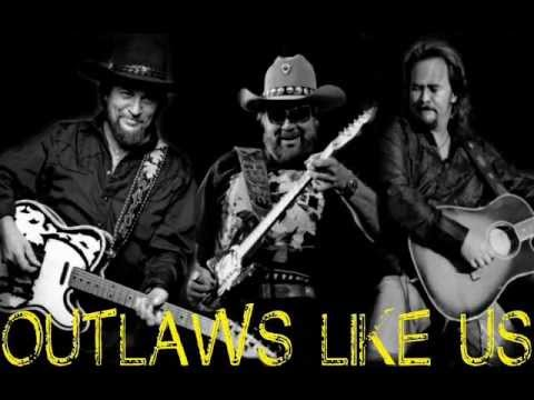 Travis, Hank Jr, Waylon - Outlaws Like Us