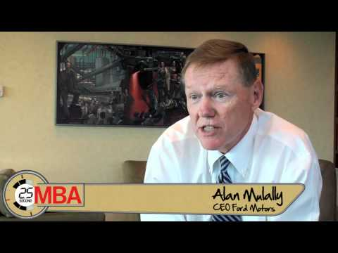 30 Second MBA - Alan Mulally, CEO Ford Motors