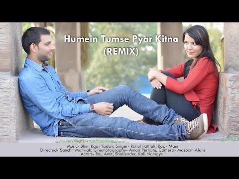 Humein Tumse Pyar Kitna (REMIX)