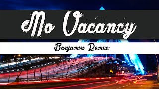 OneRepublic No Vacancy Benjamin Remix Lyrics Video
