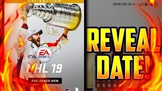NHL 19 REVEAL DATE REVEALED!