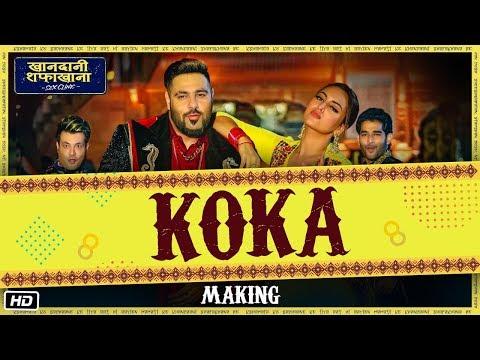Download Lagu  Making Of Koka   Khandaani Shafakhana   Sonakshi Sinha, Badshah,Varun S    Tanishk B, Jasbir Jassi, Mp3 Free