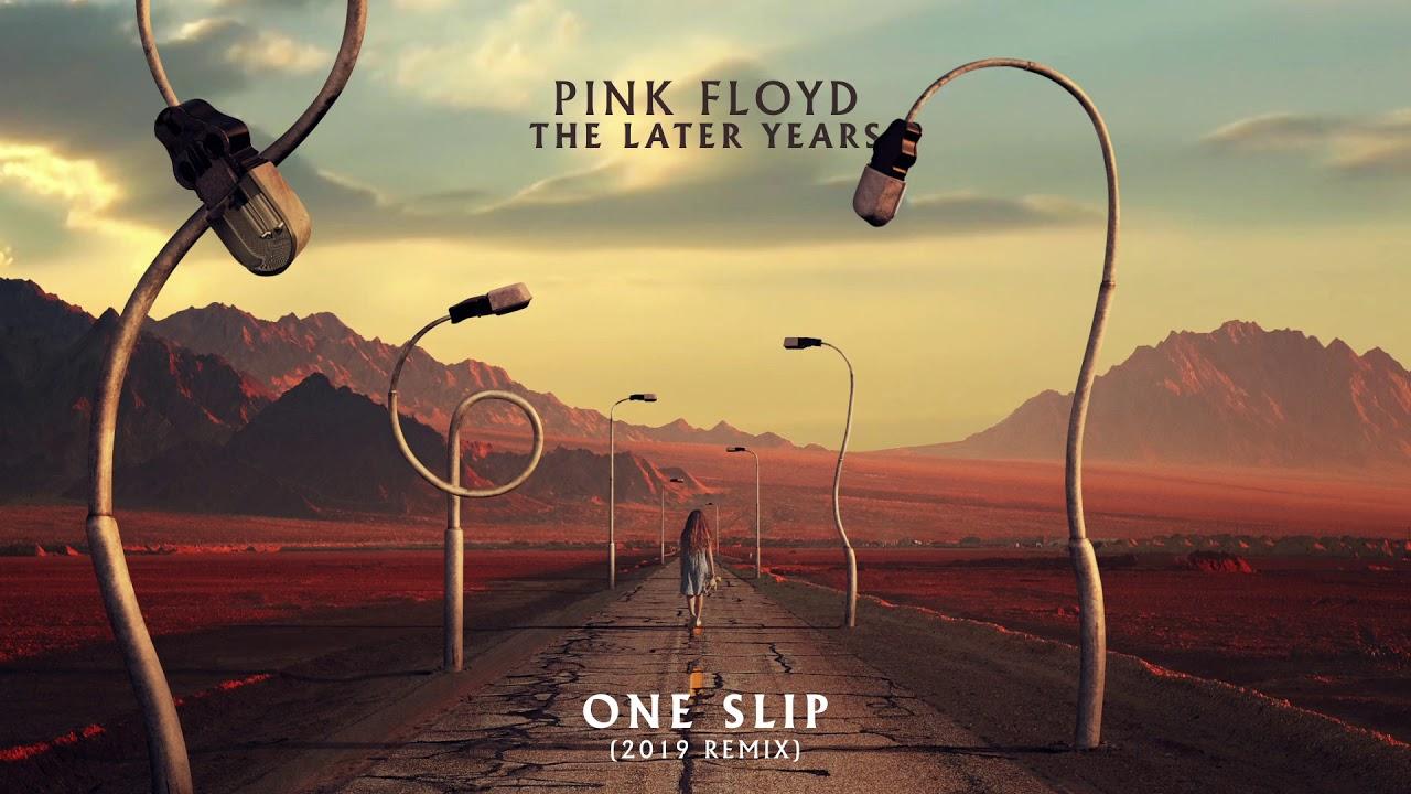 "Pink Floyd - ""One Slip (2019 Remix)""の試聴音源を公開 新譜「The Later Years (1987-2019)」5CD/6Blu-Ray/5DVD/7inchx2 ボックスセット 2019年11月29日発売予定 thm Music info Clip"