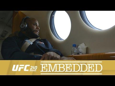 UFC 210 Embedded: Vlog Series - Episode 3