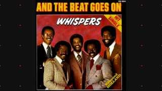 Watch Whispers And The Beat Goes On video