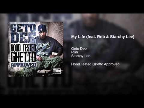 My Life (feat. Rnb & Starchy Lee)