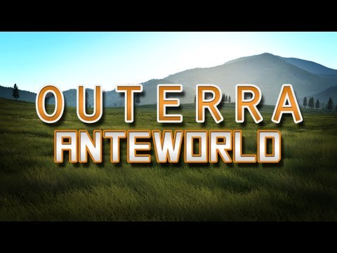 Outerra Anteworld Alpha Preview