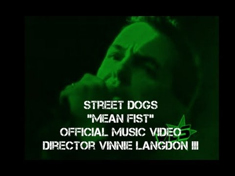 Street Dogs - Mean Fist