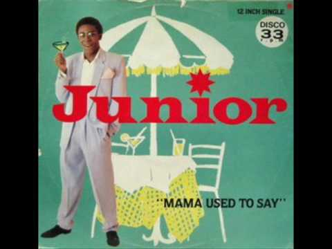 Mama Used To Say - JUNIOR '1981