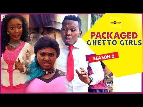 Packaged Ghetto Girls 2 - 2015 Latest Nigerian Nollywood Movies