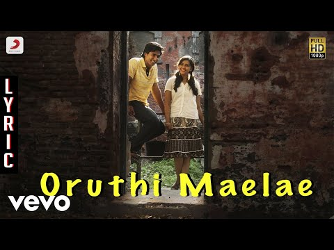 Jeeva - Oruthi Maelae Lyric | Vishnu Sri Divya | D. Imman