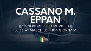 Serie A1M [10^]: Cassano Magnago - Eppan 31-21