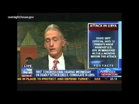 Libya Consulate Attacks: Rep. Gowdy Discusses Weds Hearing